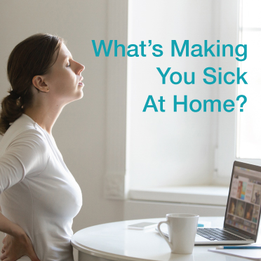 3 Indoor Toxins In Your Home That Might Be Making You Sick